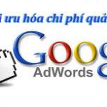 [Tổng hợp] kiến thức về quảng cáo Google Adwords sao cho hiệu quả nhất