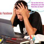 TOP 8 lý do giải thích tại sao quảng cáo Facebook không hiệu quả
