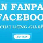 Bán fanpage Facebook kiếm tiền quảng cáo Facebook và bán hàng