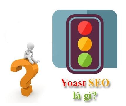 Yoast seo là gì? Cách tận dụng Yoast SEO để cải thiện chỉ số Google 1