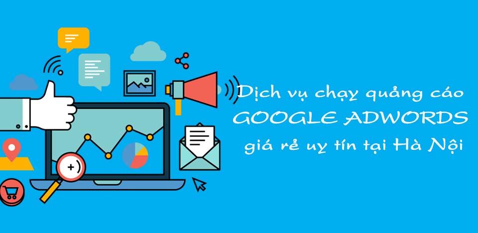 Dịch vụ chạy quảng cáo google adwords giá rẻ uy tín số 1 tại Hà Nội
