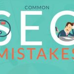 Những lỗi thường gặp khi làm seo là gì?