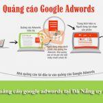 Dịch vụ chạy quảng cáo Google Adwords tại Đà Nẵng Uy Tín – Chuyên nghiệp