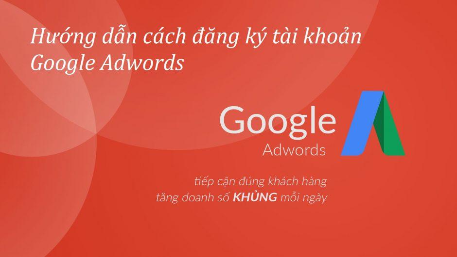 Đăng ký quảng cáo Google giải pháp thu hút khách hàng và tăng doanh thu hiệu quả